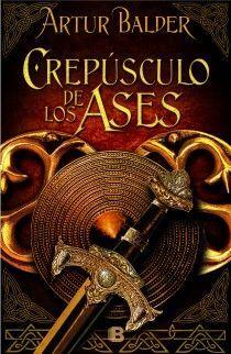 CREPÚSCULO DE LOS ASES (SAGA DE TEUTOBURGO 4)