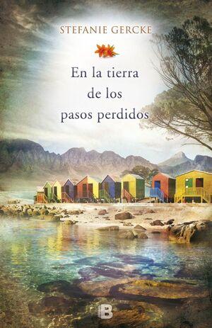 EN LA TIERRA DE LOS PASOS PERDIDOS