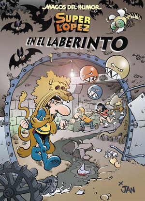 SUPERLÓPEZ. EN EL LABERINTO (MAGOS DEL HUMOR 173)