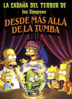 DESDE MÁS ALLÁ DE LA TUMBA (LA CABAÑA DEL TERROR DE LOS SIMPSON 1)