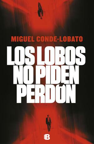 LOS LOBOS NO PIDEN PERDÓN