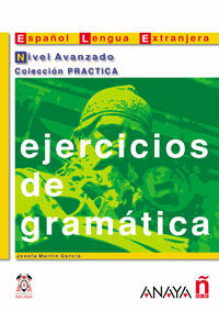 EJERCICIOS DE GRAMÁTICA. NIVEL AVANZADO