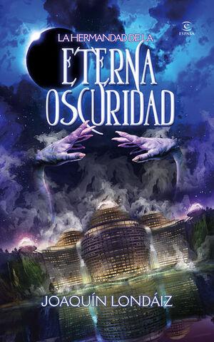 LA HERMANDAD DE LA ETERNA OSCURIDAD