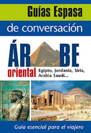 GUÍA ESPASA DE CONVERSACIÓN ÁRABE ORIENTAL