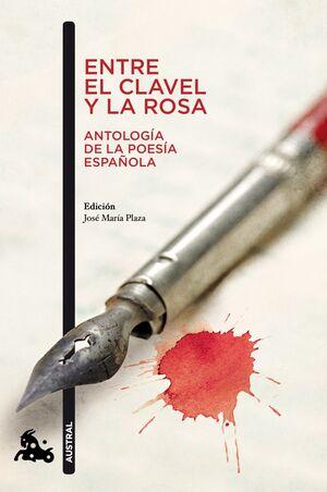 ENTRE EL CLAVEL Y LA ROSA : ANTOLOGÍA DE LA POESÍA ESPAÑOLA