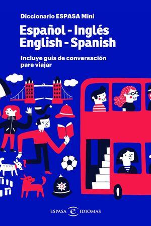 DICCIONARIO ESPASA MINI. ESPAÑOL - INGLÉS. ENGLISH - SPANISH