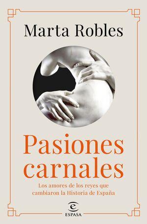 ARREBATOS CARNALES DE HISTORIA DE ESPAÑA