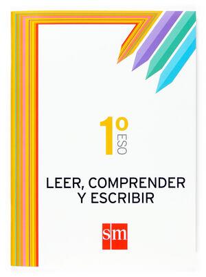 LEER, COMPRENDER Y ESCRIBIR. 1 ESO