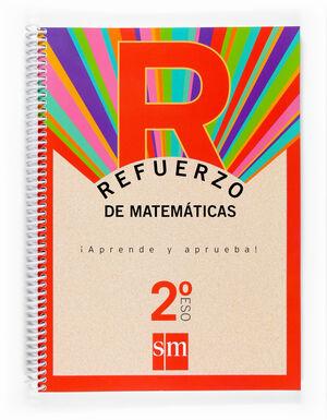 REFUERZO DE MATEMÁTICAS. ¡APRENDE Y APRUEBA! 2 ESO