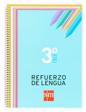 REFUERZO DE LENGUA. 3 ESO