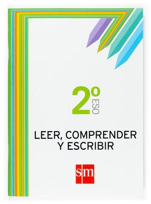 LEER, COMPRENDER Y ESCRIBIR. 2 ESO