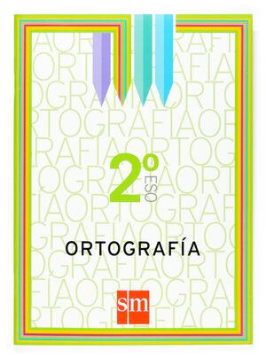 ORTOGRAFÍA. 2 ESO