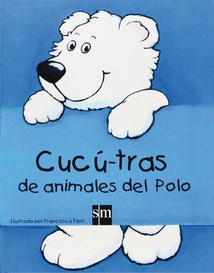 CUCÚ-TRAS DE ANIMALES DEL POLO