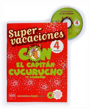 SUPERVACACIONES CON EL CAPITÁN CUCURUCHO (Y COMPAÑÍA). 4 PRIMARIA