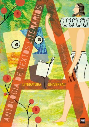 ANTOLOGÍA DE TEXTOS LITERARIOS. LITERATURA UNIVERSAL