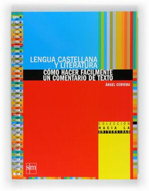 LENGUA CASTELLANA Y LITERATURA: CÓMO HACER FÁCILMENTE UN COMENTARIO DE TEXTO. BA