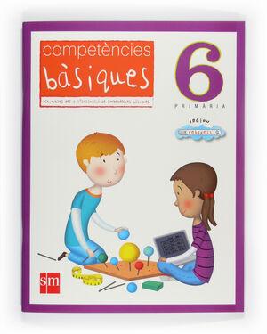 COMPETÈCIES BÀSIQUES. 6 PRIMÀRIA