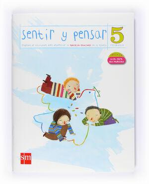 SENTIR Y PENSAR. 5 PRIMARIA