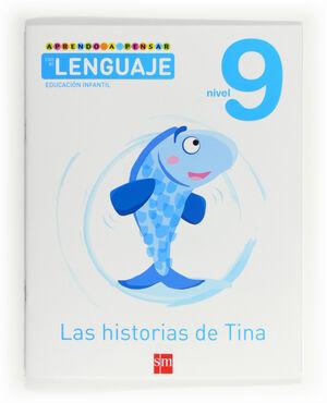 APRENDO A PENSAR CON EL LENGUAJE: LAS HISTORIAS DE TINA. NIVEL 9. EDUCACIÓN INFA