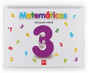 MATEMÁTICAS 3. EDUCACIÓN INFANTIL