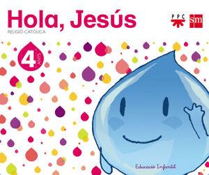RELIGIÓ CATÒLICA. 4 ANYS. HOLA, JESÚS