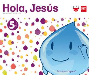 RELIGIÓ CATÒLICA. 5 ANYS. HOLA, JESÚS
