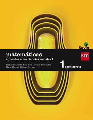 MATEMÁTICAS APLICADAS A LAS CIENCIAS SOCIALES I. 1 BACHILLERATO. SAVIA