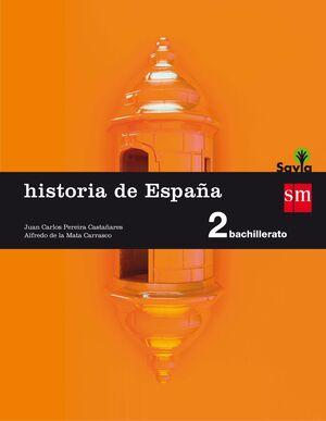 HISTORIA DE ESPAÑA. 2 BACHILLERATO. SAVIA