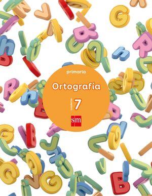 CUADERNO 7 DE ORTOGRAFÍA. PRIMARIA