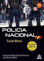 ESCALA BÁSICA DE POLICÍA NACIONAL. EJERCICIOS ORTOGRAFÍA, PSICOTÉCNICO Y DE PERSONALIDAD