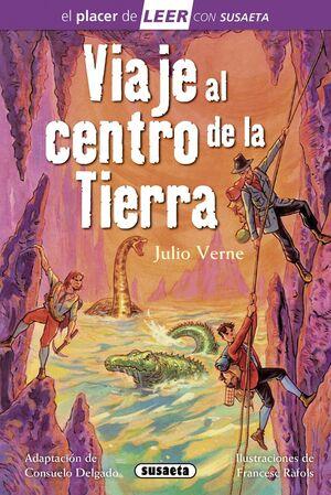 VIAJE AL CENTRO DE LA TIERRA - PLACER DE LEER LILA