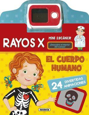 EL CUERPO HUMANO, RAYOS X