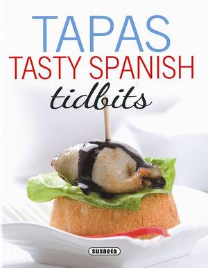 TAPAS. TASTY SPANISH TIDBITS