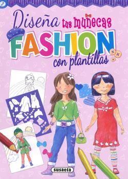 DISEÑA TUS MUÑECAS FASHION CON  PLANTILLAS