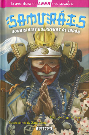 SAMURAIS. HONORABLES GUERREROS DE JAPÓN