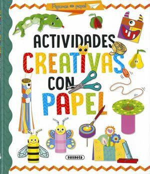 ACTIVIDADES CREATIVAS CON PAPEL