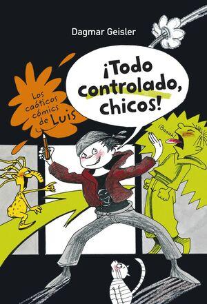 LOS CAÓTICOS CÓMICS DE LUIS. ¡TODO CONTROLADO, CHICOS!