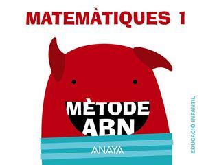 MATEMÀTIQUES ABN 1. (QUADERNS 1 I 2)