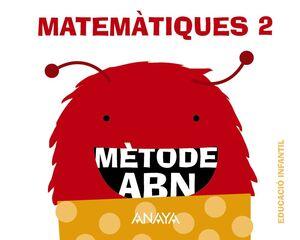 MATEMÀTIQUES ABN 2. (QUADERNS 1, 2 I 3)