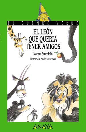 EL LEÓN QUE QUERÍA TENER AMIGOS