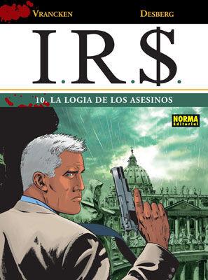 IR$ 10, LA LOGIA DE LOS ASESINOS