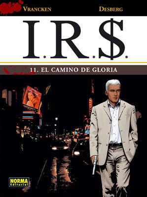 I.R.S. 11. EL CAMINO DE GLORIA