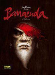 BARRACUDA 1, ESCLAVOS