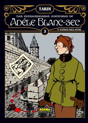 LAS EXTRAORDINARIAS AVENTURAS DE ADÈLE BLANC-SEC 3