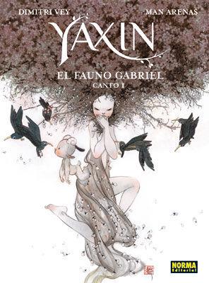 YAXIN. EL FAUNO GABRIEL, CANTO 1