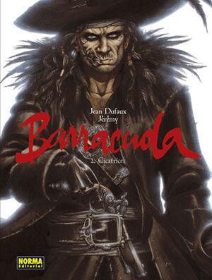 BARRACUDA 2, CICATRICES