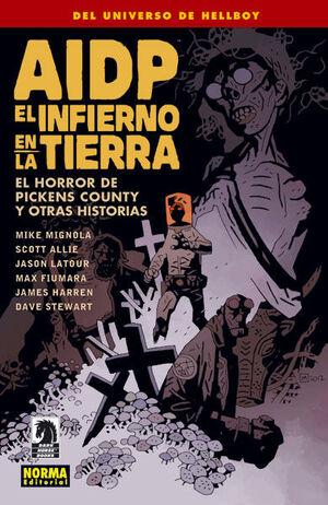 AIDP 20: EL INFIERNO EN LA TIERRA  5. EL HORROR DE PICKENS COUNTY Y OTRAS HISTOR