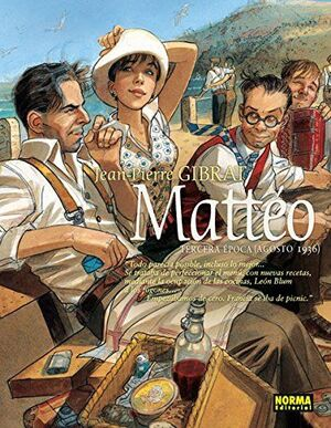 MATTÉO, TERCERA ÉPOCA. AGOSTO DE 1936