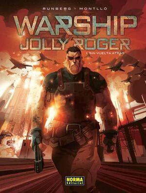 WARSHIP JOLLY ROGER 1, SIN VUELTA ATRÁS