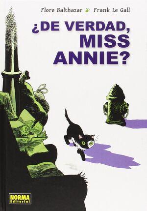 ¿DE VERDAD, MISS ANNIE?